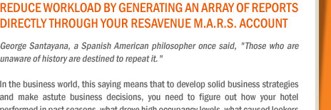 Reduce Workload by Generating an Array of Reports Directly Through Your ResAvenue M.A.R.S. Account