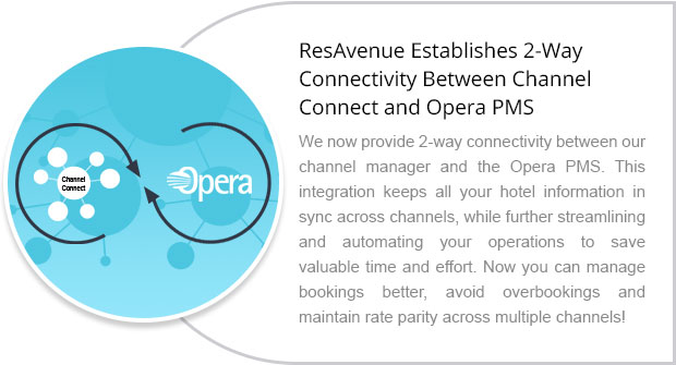 ResAvenue Establishes 2-Way Connectivity Between Channel Connect and Opera PMS