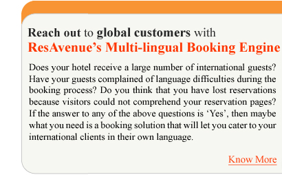 Reach out to global customers with ResAvenue's Multi-lingual Booking Engine