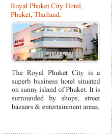 Royal Phuket City Hotel, Phuket, Thailand