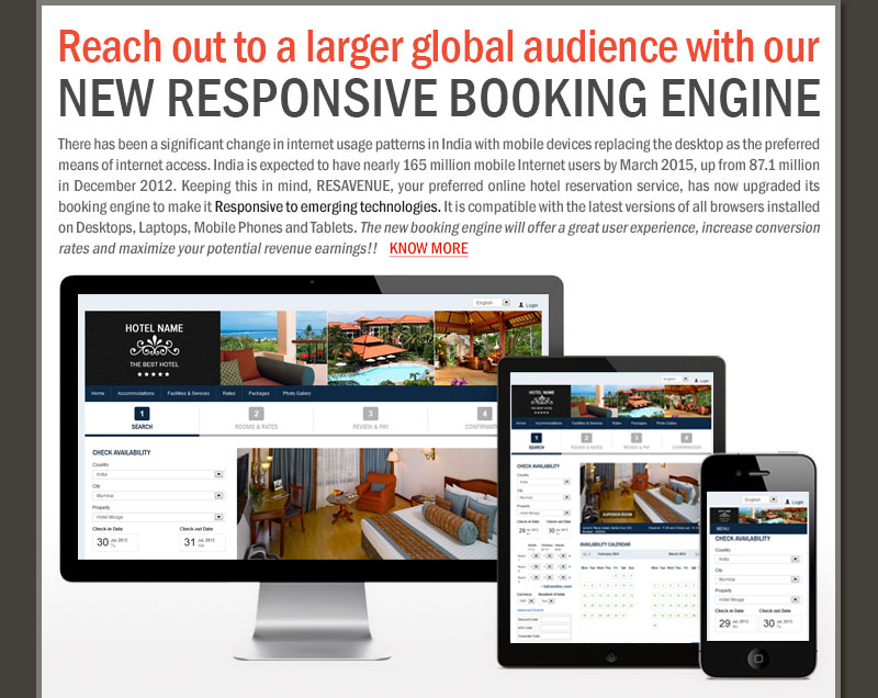 Reach out to a larger global audience with our New Responsive Booking Engine