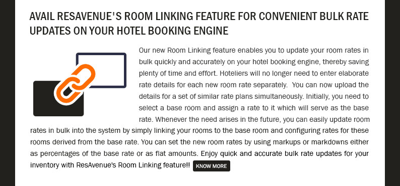 Avail ResAvenue's Room Linking feature for convenient bulk rate updates on your hotel booking engine