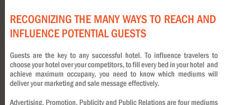 Recognizing the Many Ways to Reach and Influence Potential Guests