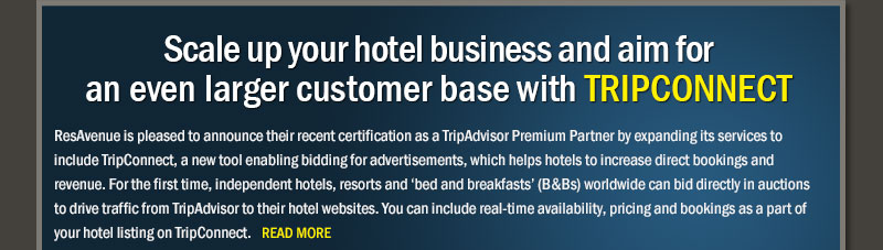 Scale up your hotel business and aim for an even larger customer base with TripConnect