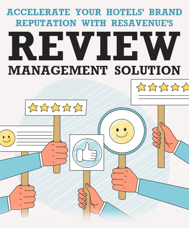 Accelerate your Hotels' Brand Reputation with ResAvenue's Review Management Solution