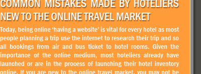 Common Mistakes Made By Hoteliers New To The Online Travel Market