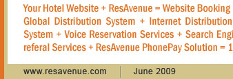 Your Hotel Website + ResAvenue = Website Booking Engine + Payment Gateway + Channel Connect + Global Distribution System + Internet Distribution System + Global Agent Commission Payment System + Voice Reservation Services + Search Engine Marketing + Virtual Reality Solution + Travel referal Services + ResAvenue PhonePay Solution = 100% Occupancy