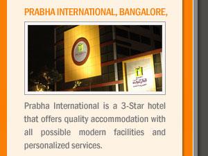 Prabha International, Bangalore