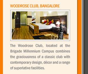 Woodrose Club, Bangalore