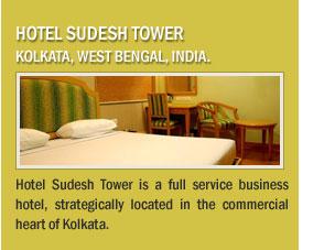 Hotel Sudesh Tower,Kolkata, West Bengal, India.