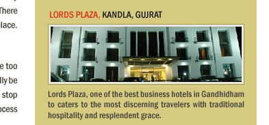 Lords Plaza, Kandla, Gujrat