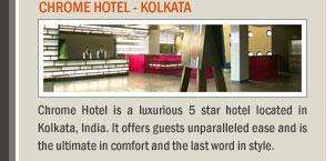 Chrome Hotel - Kolkata