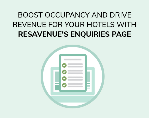 Boost occupancy and drive revenue for your hotels with ResAvenue's Enquiries Page