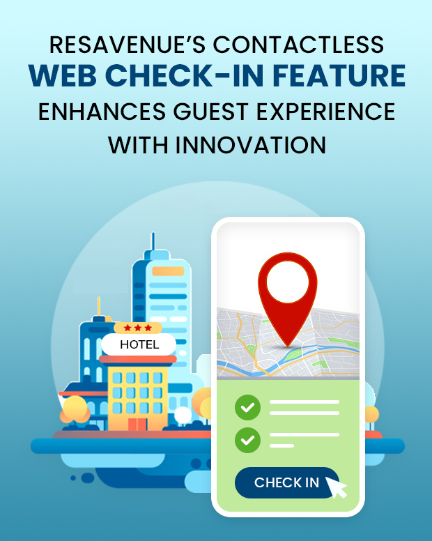 ResAvenue's Contactless Web Check-in Feature Enhances Guest Experience with Innovation