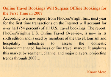 Online Travel Bookings will Surpass Offline Bookings for the First Time in 2007