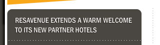 ResAvenue extends a warm welcome to its new partner hotels