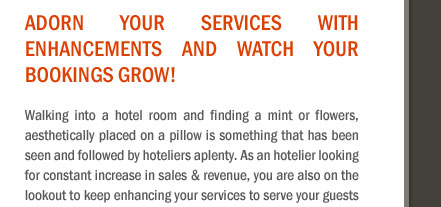 Adorn your services with enhancements and watch your bookings grow!