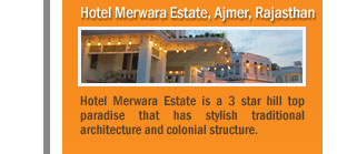Hotel Merwara Estate, Ajmer, Rajasthan
