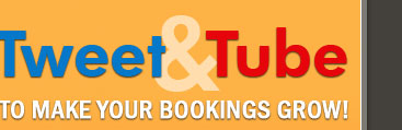 Tweet and Tube to make your bookings grow!