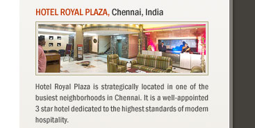 Hotel Royal Plaza, Chennai, India