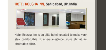 Hotel Rousha Inn, Sahibabad, UP, India
