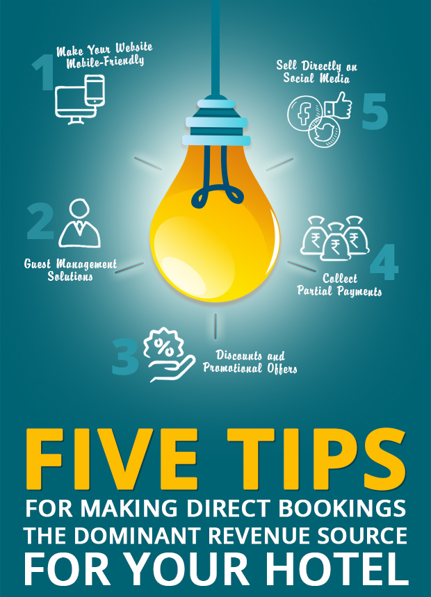 Five Tips for Making Direct Bookings the Dominant Revenue Source for Your Hotel